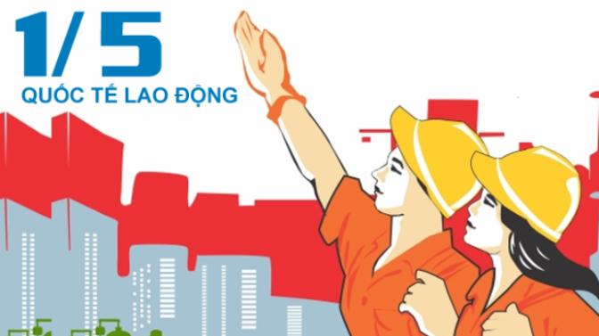 Chào mừng Ngày Quốc tế Lao Động 1/5/2015