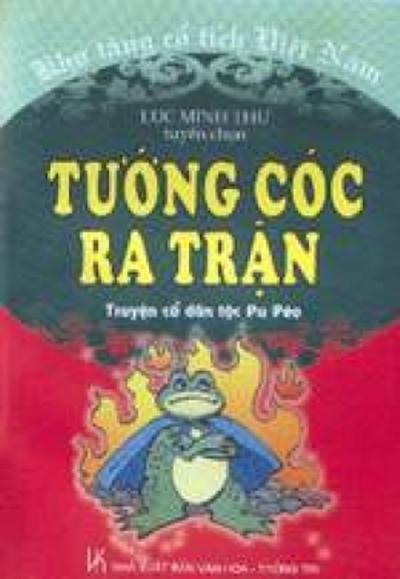 """Sách truyện cổ dân tộc Pu Péo - """"Tướng Cóc Ra Trận""""."""
