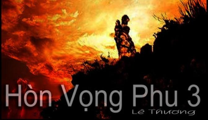 Tân Nhạc VN – Ca Khúc Vượt Thời Gian – Hòn Vọng Phu I, II, III