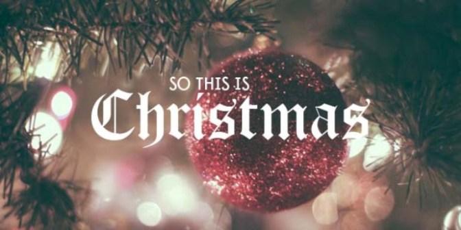 Giờ là Giáng sinh – So this is Christmas