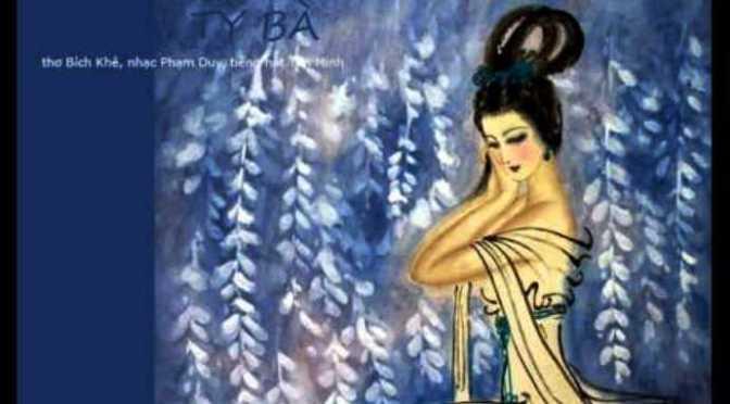 """Tân Nhạc VN – Thơ Phổ Nhạc – """"Tỳ Bà"""" – Bích Khê & Phạm Duy"""