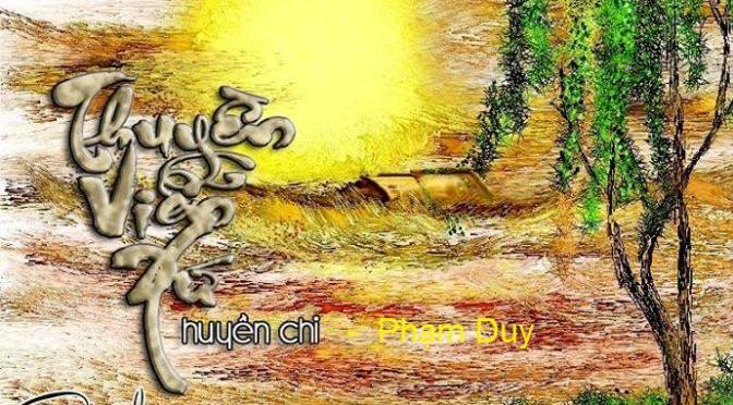 """Tân Nhạc VN – Thơ Phổ Nhạc – """"Thuyền Viễn Xứ"""" – Huyền Chi & Phạm Duy"""