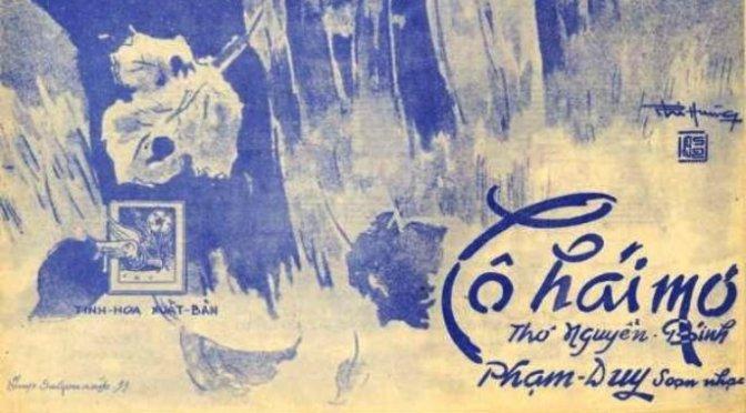 """Tân Nhạc VN – Thơ Phổ Nhạc – """"Cô Hái Mơ"""" – Nguyễn Bính & Phạm Duy"""