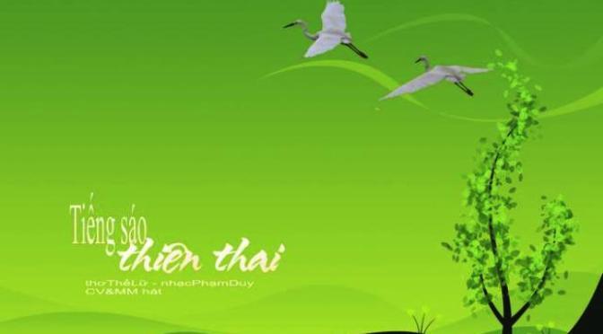 """Tân Nhạc VN – Thơ Phổ Nhạc – """"Tiếng Sáo Thiên Thai"""" – Thế Lữ & Phạm Duy"""