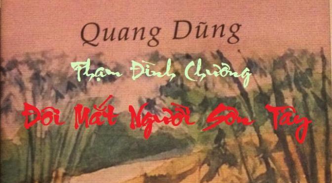 """Tân Nhạc Việt Nam – Thơ Phổ Nhạc – """"Đôi Mắt Người Sơn Tây"""" – Quang Dũng & Phạm Đình Chương"""