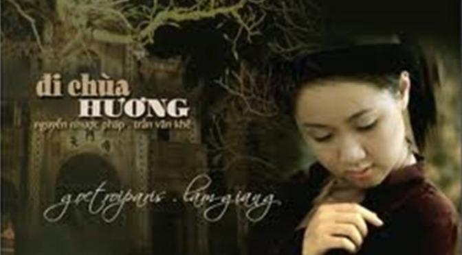 """Tân Nhạc VN – Thơ Phổ Nhạc – """"Đi Chơi Chùa Hương"""" – Nguyễn Nhược Pháp & Trần Văn Khê"""