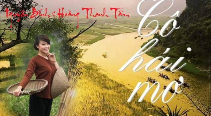 """Tân Nhạc VN – Thơ Phổ Nhạc – """"Cô Hái Mơ"""" – Nguyễn Bính & Hoàng Thanh Tâm"""