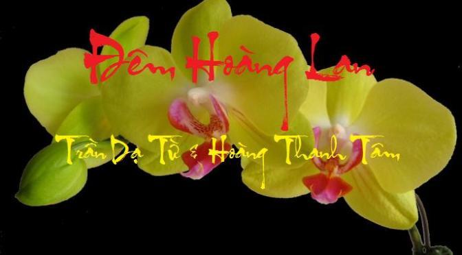 """Tân Nhạc VN – Thơ Phổ Nhạc – """"Đêm Hoàng Lan"""" – Trần Dạ Từ & Hoàng Thanh Tâm"""
