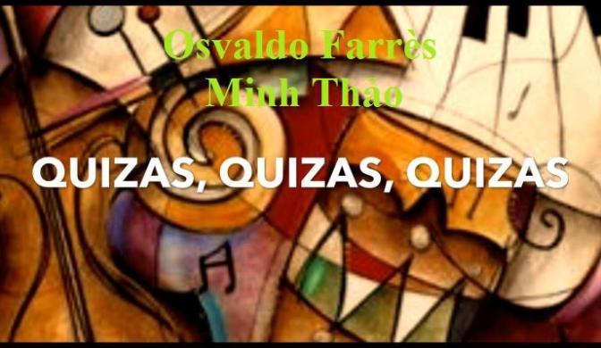 """Tân Nhạc VN – Nhạc Ngoại Quốc Lời Việt – Thời kỳ Hiện Đại – """"Nào Biết Nào Hay"""" (""""Quizás, Quizás, Quizás"""") – Osvaldo Farrès"""