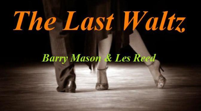 """Tân Nhạc VN – Nhạc Ngoại Quốc Lời Việt – Nhạc Phổ Thông – """"Bài Luân Vũ Mùa Mưa"""" (""""The Last Waltz"""") – Barry Mason, Les Reed, Trường Kỳ"""
