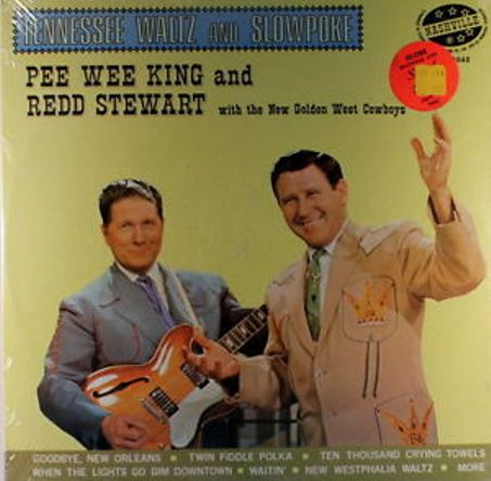 tenwaltz_Pee Wee King và Redd Stewart