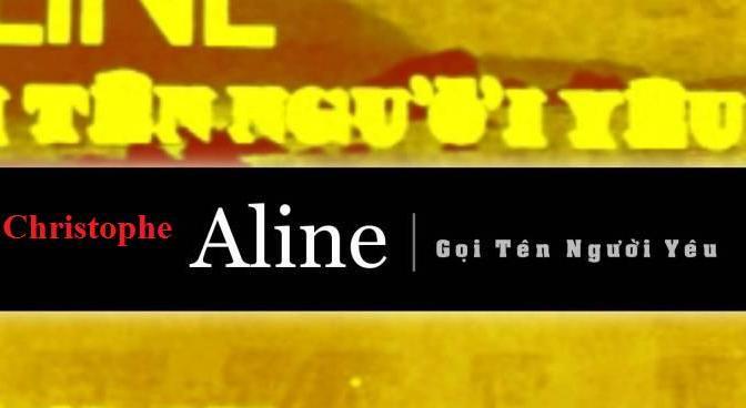 """Tân Nhạc VN – Nhạc Ngoại Quốc Lời Việt – Nhạc Pháp Xưa – """"Gọi Tên Người Yêu"""" (""""Aline"""") – Christophe, Phạm Duy"""
