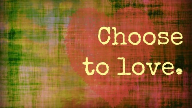 choose-to-love