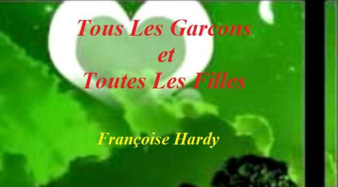 """Nhạc Ngoại Quốc Lời Việt – Nhạc Pháp Xưa – """"Những Nụ Tình Xanh"""" (""""Tous Les Garcons et Toutes Les Filles"""") – Françoise Hardy, Phạm Duy"""
