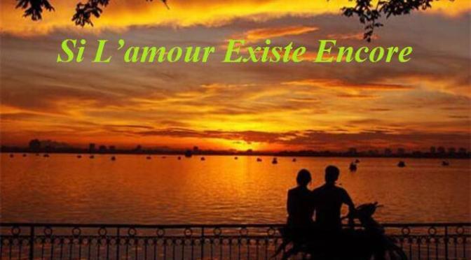 """Nhạc Ngoại Quốc Lời Việt – Nhạc Pháp Xưa – """"Nếu Tình Còn Bên Ta"""" (""""Si L'amour Existe Encore"""") – Khuyết danh, Lê Toàn"""