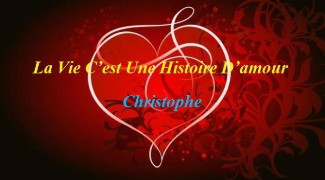 """Tân Nhạc VN – Nhạc Ngoại Quốc Lời Việt – Nhạc Pháp Xưa – """"Tình Yêu Thiết Tha"""" (""""La Vie C'est Une Histoire D'amour"""") – Christophe, Lê Hựu Hà"""