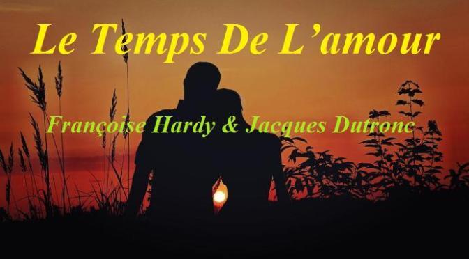 "Nhạc Ngoại Quốc Lời Việt – Nhạc Pháp Xưa – ""Mùa Tình Yêu"" (""Le Temps De L'amour"") – Françoise Hardy, Jacques Dutronc, Trường Kỳ"