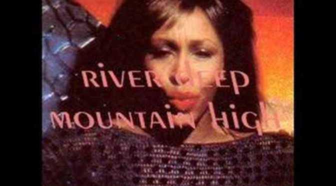 River deep – Mountain high – Sông sâu – Núi cao