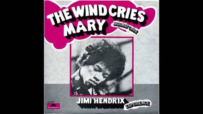 The wind cries Mary – Cơn gió khóc Mary