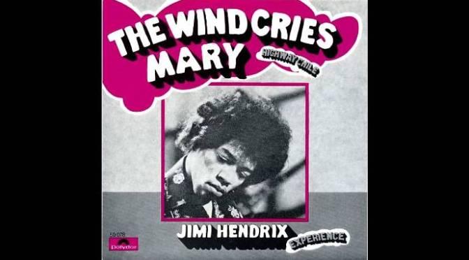 The wind cries Mary – Cơn gió khóc Mary