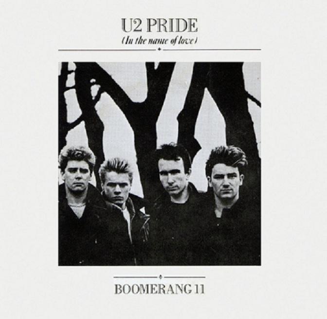 Pride (in the name of love) – Tự hào (nhân danh tình yêu)