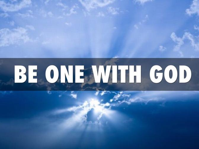 Làm một với Thượng đế