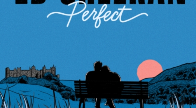 Perfect – Hoàn hảo