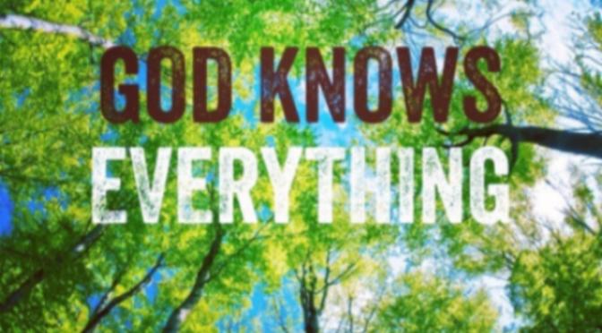 Chúa biết hết