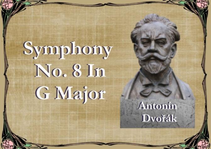 Bản giao hưởng số 8 – Antonín Dvořák