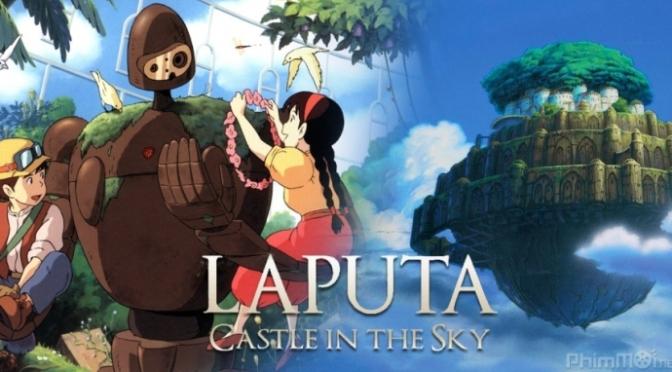 Nhạc phim Laputa Lâu đài trên không – Laputa the castle in the sky
