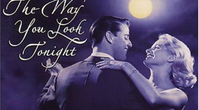 Cách em nhìn đêm nay – The way you look tonight