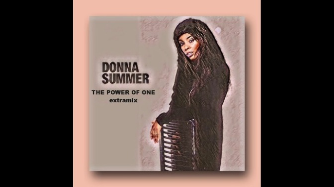 The Power of One – Donna Summer