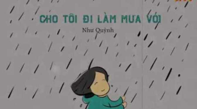 Cho tôi đi làm mưa với