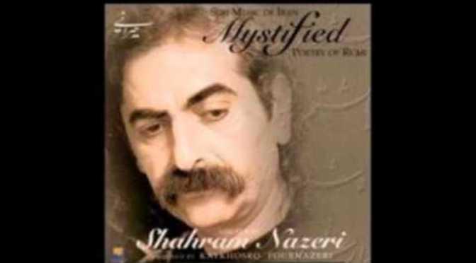 Shahram Nazeri – Chim sơn ca Ba Tư