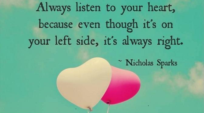 Đi theo tiếng gọi của trái tim